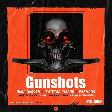 متن آهنگ GunShots نیما نیموش و فرهنگ